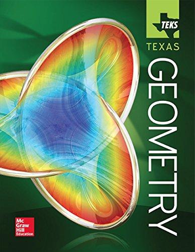 McGraw Hill Geometry TEKS Texas Student Edition
