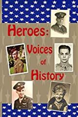 Heroes: Voices of History Paperback