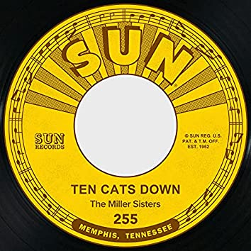 Ten Cats Down / Finders Keepers