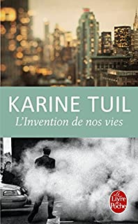L'invention de nos vies by Karine Tuil(2014-08-20)