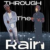 Though The Rain [Explicit]