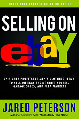 Amazon Com Selling On Ebay 27 Highly Profitable Men S Clothing Items To Sell On Ebay From Thrift Stores Garage Sales And Flea Markets Selling On Ebay How To Ebay Business Ebay Ebay