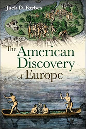Compare Textbook Prices for The American Discovery of Europe Illustrated Edition ISBN 9780252078361 by Forbes, Jack  D.