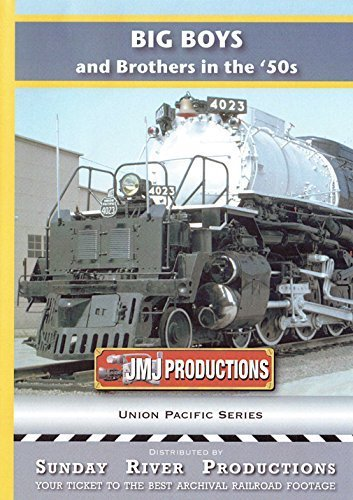 Big Boys and Brothers in the 1950s, Rare Color Film of Union Pacific Steam Locomotives by Sunday River Productions