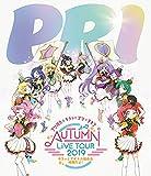 プリパラ&キラッとプリ☆チャンAUTUMN LIVE TOUR ...[Blu-ray/ブルーレイ]