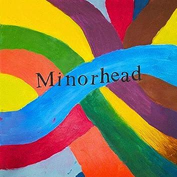 Minorhead