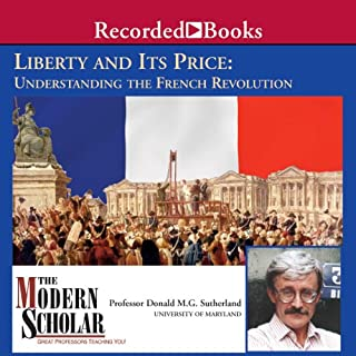 The Modern Scholar: Liberty and Its Price audiobook cover art