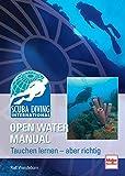 SDI Open Water Manual: Tauchen lernen - aber richtig