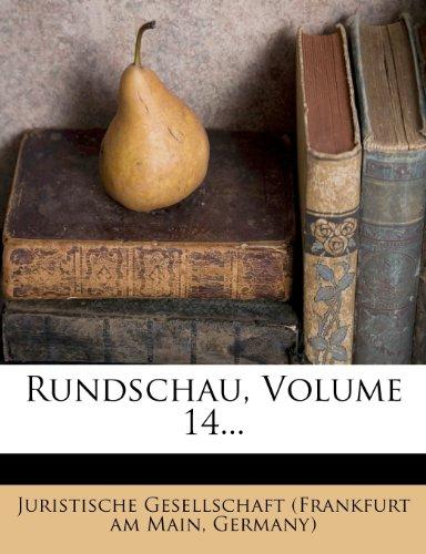 Rundschau, Volume 14...