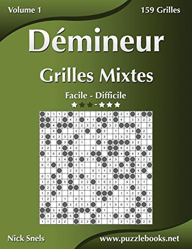 Démineur Grilles Mixtes - Facile à Difficile - Volume 1 - 156 Grilles PDF Books