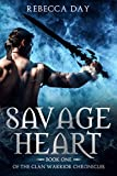 Savage Heart: Book One of the Clan Warrior Chronicles (English Edition)