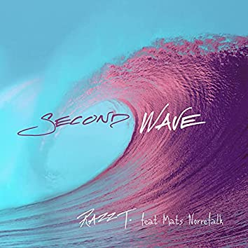 Second Wave (feat. Mats Norrefalk)