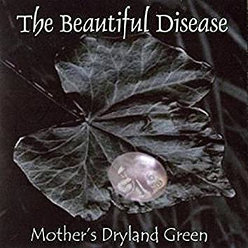 Mother's Dryland Green