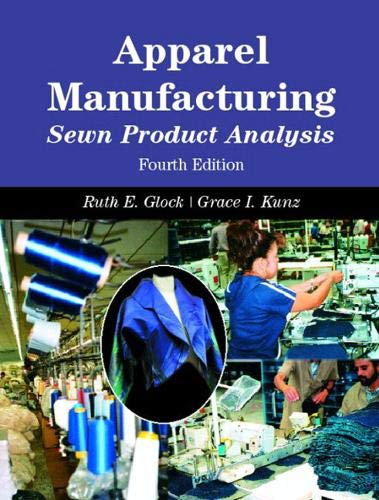 Apparel Manufacturing: Sewn Product Analysis, 4th Edition