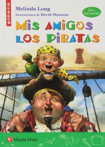 Mis Amigos Los Piratas (letra Manuscrita) (Colección Piñata) - 9788468204451
