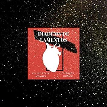 Diadema de Lamentos (feat. Felipe Felix Mendez)