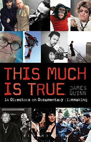 Compare Textbook Prices for This Much is True: 14 Directors on Documentary Filmmaking Professional Media Practice UK ed. Edition ISBN 9781408132531 by Quinn, James
