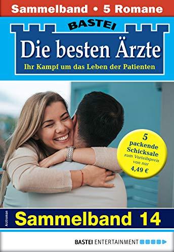 Die besten Ärzte 14 - Sammelband: 5 Arztromane in einem Band (German Edition)
