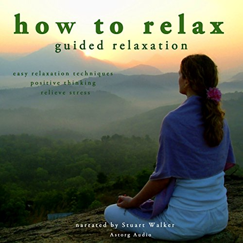 How to Relax - Guided Relaxation Titelbild