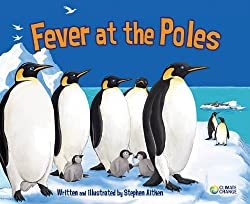 Fever at the Poles