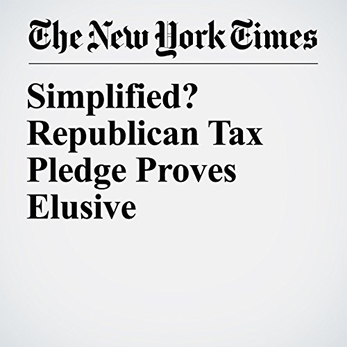 Simplified? Republican Tax Pledge Proves Elusive copertina