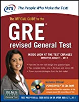 The Official Guide to the GRE Revised General Test: The Test Changes Effective August 1, 2011 (GRE: The Official Guide to the General Test)