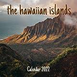 The Hawaiian Islands Calendar 2022: Hawaii 2022 Calendar, Office Calendar, 18 Months.