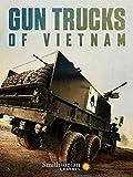 Gun Trucks of Vietnam