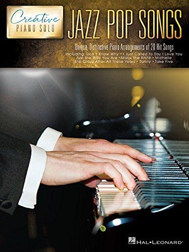 Creative Piano Solo: Jazz Pop Songs: Noten, Sammelband für Klavier