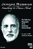 Jerome Robbins: Something to Dance About [DVD] [Import]