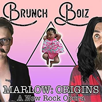 Marlow: Origins (A New Rock Opera)