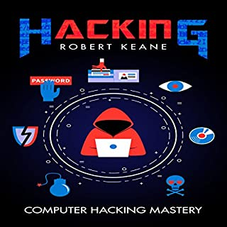Hacking: Computer Hacking Mastery audiobook cover art