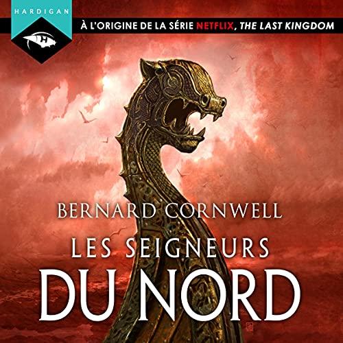 Les Seigneurs du Nord: Les Chroniques Saxonnes 3