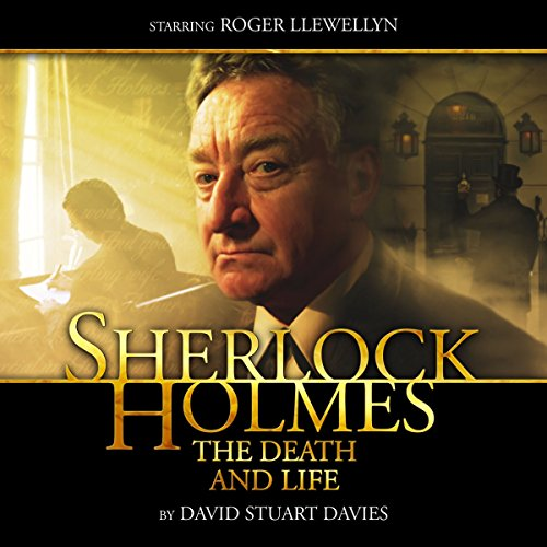 Sherlock Holmes - The Death and Life audiobook cover art