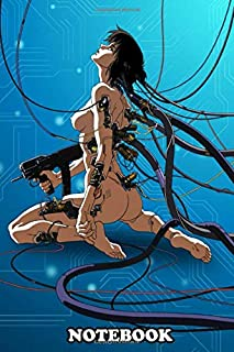 Notebook: Cyborg Anime Ghost In A Shell , Journal for Writing, College Ruled Size 6