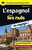 L'espagnol pour les Nuls en voyage, édition 2017-18