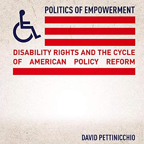 Politics of Empowerment: Disability Rights and the Cycle of American Policy Reform Titelbild