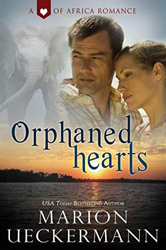 Orphaned Hearts (Heart of Africa) by [Marion Ueckermann]