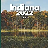 Indiana Calendar 2022: A Monthly and Weekly 12 Months Calendar 2022 With Pictures of the Indiana For Office to Write in Appointment, Birthday, Events ... Ideas For Men, Women, Girls, Boys in Bulk