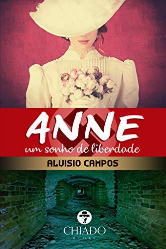 Anne - Um sonho de liberdade
