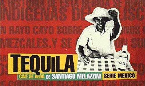 Tequila: Flip Book (Cine de Dedo) by Santiago Melazzini(2006-02-01)