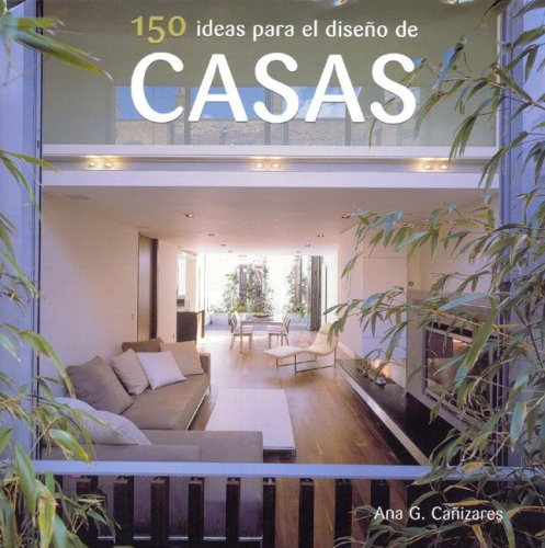 150 ideas para el diseño de Casas
