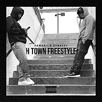 H Town Freestyle (feat. R' Dynasty)