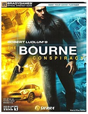 Robert Ludlum's The Bourne Conspiracy Official Strategy Guide (Bradygames Official Strategy Guides)