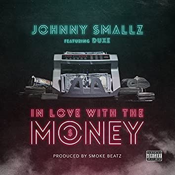 In Love With the Money (feat. Duxe)