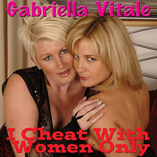 I Cheat with Women Only audiobook cover art
