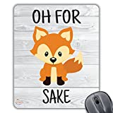 CP038 Oh for Fox Sake Novelty Gift Printed PC Laptop Computer Mouse Mat Pad