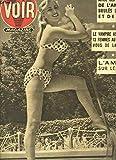 Voir Magazine, n°401 - 9e année : Claude RICHARD - Avec les pompiers de l'Amazone brulés de fièvre et de vices - Les chasseurs d'Orchidées ...