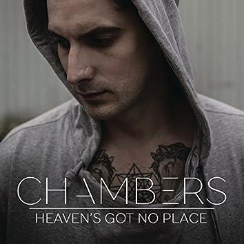 Heaven's Got No Place