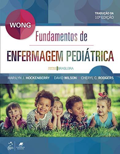 Wong - Fundamentos de Enfermagem Pediátrica